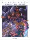 Norse Myths & Legends (World Book Myths & Legends Series) - Philip Ardagh, Stephen May
