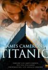 James Cameron's Titanic - Douglas Kirkland, Ed W. Marsh, Merie W. Wallace