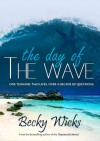The Day Of The Wave - Becky Wicks