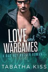 Love and Wargames (The Snake Eyes Series Book 3) - Tabatha Kiss