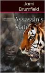 Assassin's Mate - Jami Brumfield