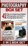 Photography Box Set: 41 Tips to Understand Digital Photography and Start a Photography Business (Digital photography, photography business, digital photography for beginners) - Paul Nelson, Emily Nelson