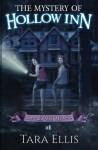 The Mystery Of Hollow Inn: Samantha Wolf Mystery Series #1 (Volume 1) - Tara Ellis