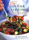 The Barefoot Contessa Cookbook - Ina Garten, Melanie Acevedo