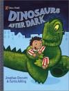 Dinosaurs After Dark - Jonathan Emmett