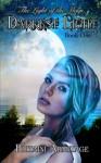 Darkest Light (The Light of the Magi) (Volume 1) - Britaini Armitage, Melissa E Dunn, Stephanie Tkach, Nadège Richards
