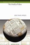 The World of Islam - James Addison