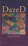 DazeD - Vanessa Morgan