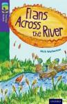 Oxford Reading Tree TreeTops Fiction: Level 11: Flans Across the River - Nick Warburton, John Rogan