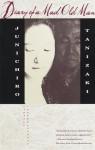 Diary of a Mad Old Man - Jun'ichirō Tanizaki, Howard Hibbett