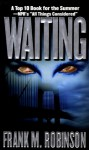Waiting - Frank M. Robinson