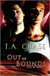 Out of Bounds - T.A. Chase