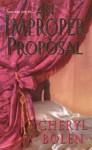 An Improper Proposal - Cheryl Bolen