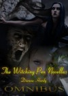 The Witching Pen Novellas Omnibus (Books 1-3) - Dianna Hardy