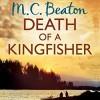 Death of a Kingfisher: Hamish Macbeth, Book 27 - Audible Studios, David Monteath, M.C. Beaton