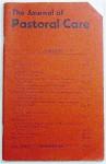 The Journal of Pastoral Care, Volume XXXVI Number 4, December 1982 - Ann Conrad Lammers, Lee H. Bowker, Priscilla L. Denham, William A. dePrater, Judith Ann Erlen, J. T. Holland, Orlo Strunk