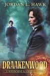 Draakenwood (Whyborne & Griffin Book 9) - Jordan L. Hawk