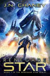 Renegade Star - JN Chaney