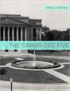 The Cambridge Five: A Very Brief History - James K. Wheaton, Golgotha Press