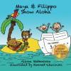 Maya & Filippo Show Aloha - Alinka Rutkowska, Konrad Checinski