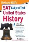 McGraw-Hill's SAT Subject Test United States History, 3rd Edition (Sat Subject Tests) - Daniel Farabaugh, Stephanie Muntone