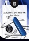 Aerospace Engineering eBook Collection: Ultimate CD - Cliff Matthews, Filippo De Florio, Martin E. Eshelby, Douglas Thorby, Antonio Filippone