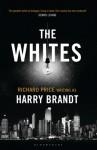 The Whites: A Novel - Harry Brandt