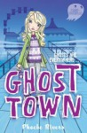 Saranormal: Ghost Town - Phoebe Rivers