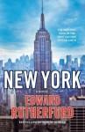 New York: The Novel by Rutherfurd, Edward (2010) Paperback - Edward Rutherfurd