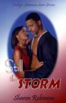 Still The Storm - Sharon Robinson