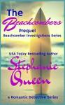 The Beachcombers: Prequel - Beachcomber Investigations Series - Stephanie Queen
