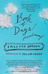 Book of Days: Personal Essays - Emily Fox Gordon, Phillip Lopate