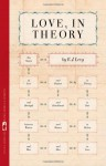 Love, in Theory: Ten Stories - E.J. Levy