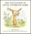 The Adventures of Little Nutbrown Hare - Sam McBratney, Andy Wagner, Debbie Tarbett, Anita Jeram