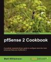 pfSense 2 Cookbook - Matt Williamson
