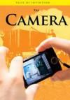The Camera (Tales of Invention) - Chris Oxlade, Anita Ganeri