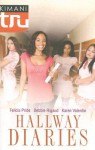 Hallway Diaries: How to Be Down/Double ACT/The Summer She Learned to Dance How to Be Down/Double ACT/The Summer She Learned to Dance - Felicia Pride, Debbie Rigaud, Karen Valentin