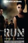 Run - James A. Moore