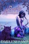 Beastly Beautiful - Dara England