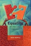 Equality: The New Legal Framework - Bob Hepple