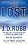 The Lost (includes In Death, #29.5) - J.D. Robb, Patricia Gaffney, Mary Blayney, Ruth Ryan Langan