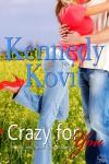 Crazy For You - Kennedy Kovit
