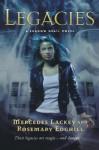 Legacies - Mercedes Lackey, Rosemary Edghill