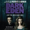 Eve of Destruction - Patrick Carman, Dan Bittner, Nicole Poole