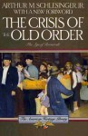 The Crisis of the Old Order 1919-33 (American Heritage Library) - Arthur M. Schlesinger Jr.