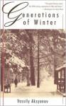 Generations of Winter - Vasily Aksyonov, Christopher Morris