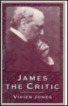 James the Critic - Vivien Jones