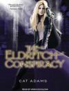 The Eldritch Conspiracy - Cat Adams, Arika Escalona