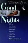 Good Nights: How to Stop Sleep Deprivation, Overcome Insomnia, and Get the Sleep You Need - Gary Zammit, Gary Zammit, Jean Zevnik