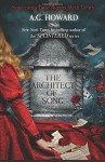 The Architect of Song (Haunted Hearts Legacy) (Volume 1) - A.G. Howard